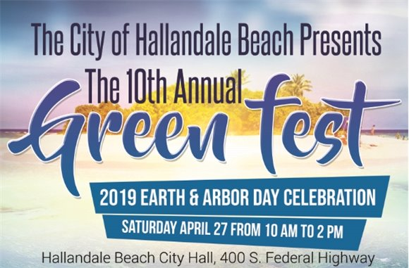 City of Hallandale Beach Green Fest April 27 from 10am to 2 pm. White sandy beach island