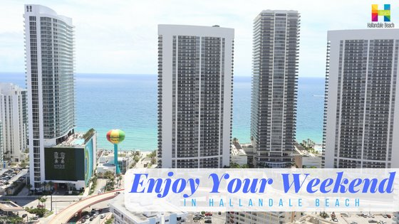 What's happening this weeken in Hallandale beach