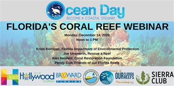 Coral Reef in background, logos from Hallandale Beach, Hollywood, Broward County, Florida Department of Environmental Protection, Friends of our Florida Reefs, and Sierra club