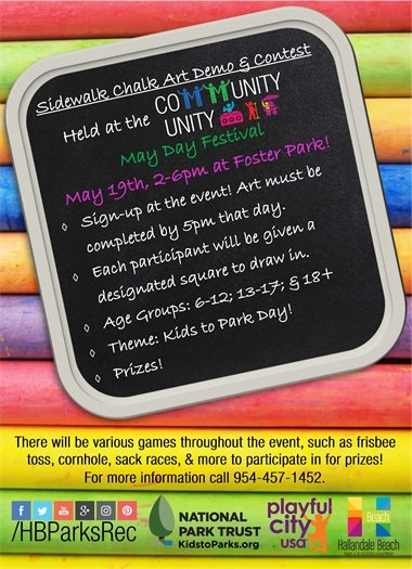 Come out and participate at the Community Unity Sidewalk Chalk & Demo Contest held from 2-6pm at the May Day Festival on May 19th at Foster Park, 609 NW 6th Ave! You can sign up at the event and your art has to be done by 5pm. Each participant will be given a designated square to draw in. The age groups run from 6-12, 13-17, and 18+. The theme is Kids to Park Day! Don't miss out on this chance to have some fun, show off your art work and win a prize!