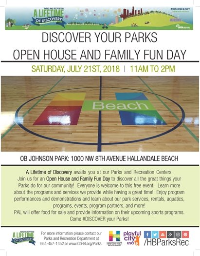 Join us on July 21st from 11AM - 2PM at OB Johnson, 1000 NW 8th Ave, for an Open House and Family Fun Day to discover all the great things your Parks do for our community! Everyone is welcome to this free event. Learn more about the programs and services we provide while having a great time! Enjoy program performances and demonstrations and learn about our park services, rentals, aquatics, programs, events, program partners, and more! PAL will offer food for sale and provide information on their upcoming sports programs. Come #DISCOVER your Parks! For more information visit www.CoHB.org/Parks