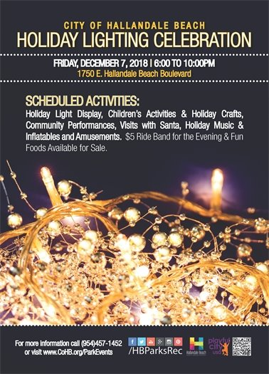 Come out for the annual Holiday Celebration on December 7th from 6:00 to 10:00pm at 1750 E. Hallandale Beach Blvd. There will be a holiday light display, children's activities, holiday crafts, community performances, visits with Santa, amusements, and more! $5 Ride Band for the evening & fun food available for sale.