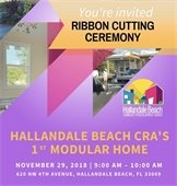 Hallandale Beach CRA`s 1st Modular Home Ribbon Cutting