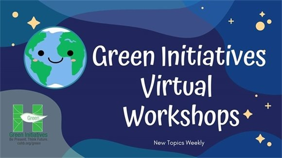 happy earth green initiatives virtual workshops