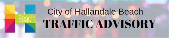 Hallandale Beach Traffic Advisory