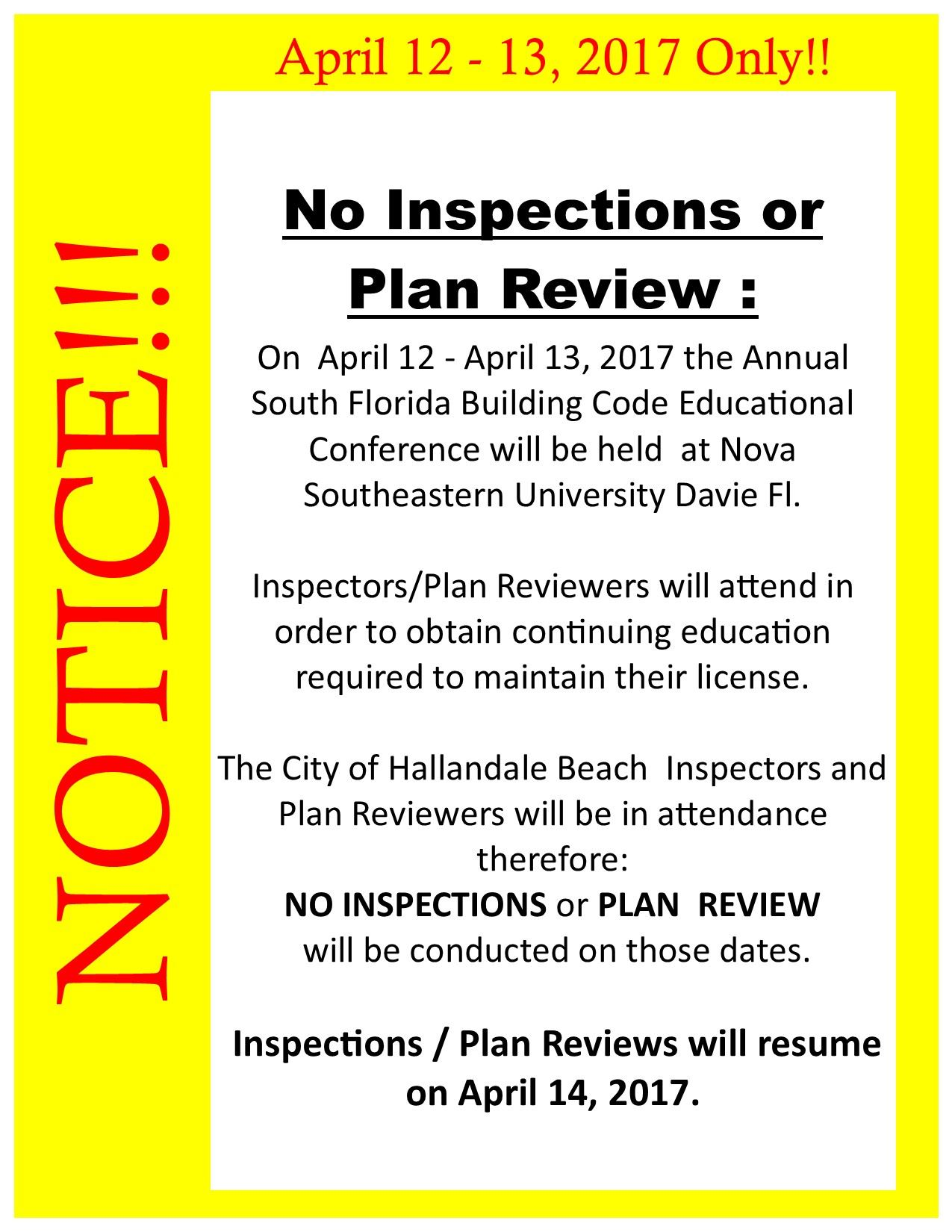 Due to the 2017 Annual South Florida Building Code Educational Conference, NO Inspections or Plan Re