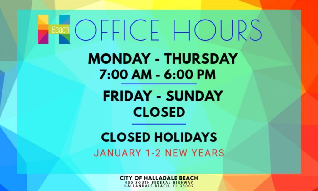 Office Hours & Holidays