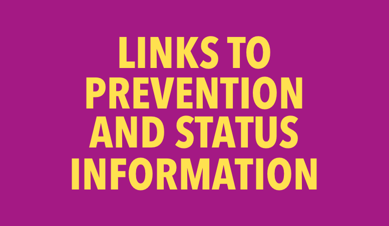 LINKS TO PREVENTION AND STATUS INFORMATION