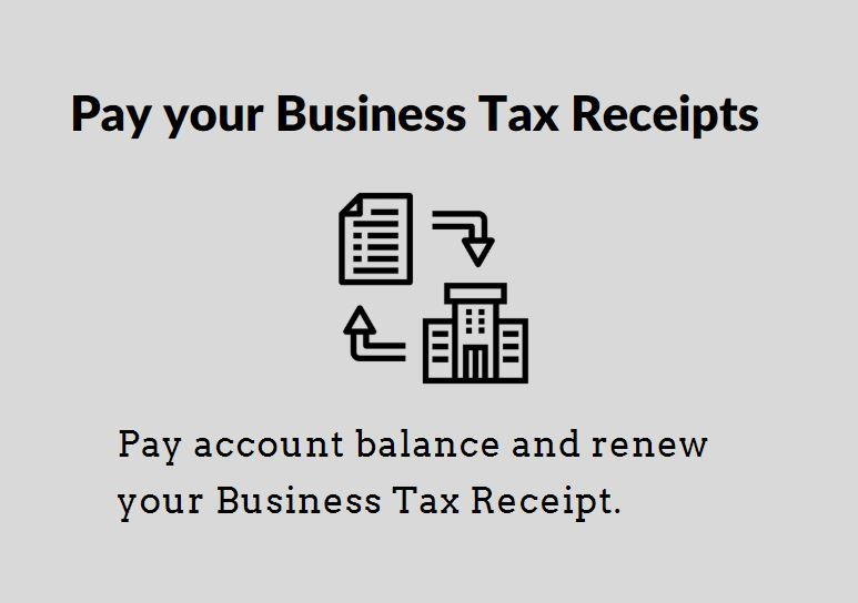 Business Tax Receipt Renewal Payments