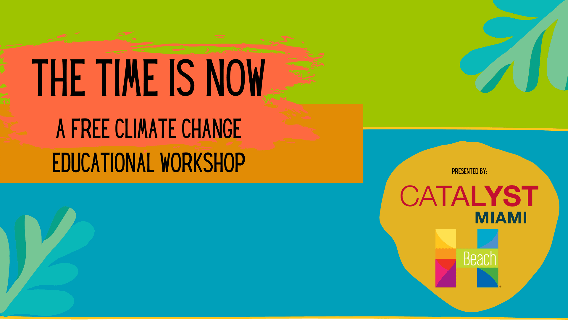 The time is now a free climate change educational workshop